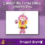 My Friend Emily Sensory Doll Review