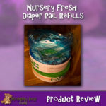 Nursery Fresh Pail Liners Review