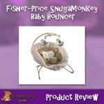 Product review for fisher price snugamonkey baby bouncer