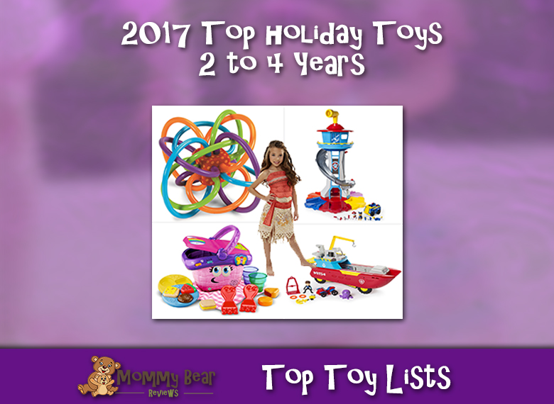 2017 Holiday Gifts for 2 to 4 Years