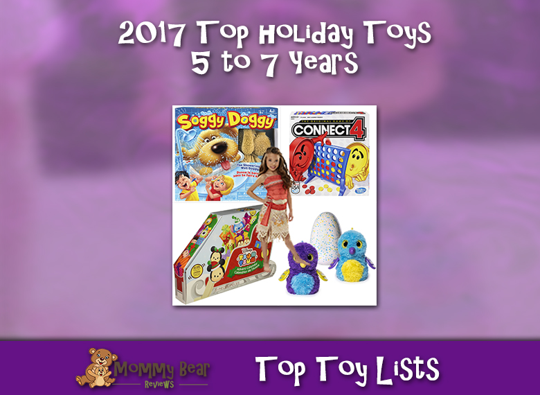 2017 Holiday Gifts for 5 to 7 Years