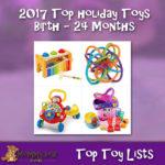 Birth through 24 Months Holiday Toys