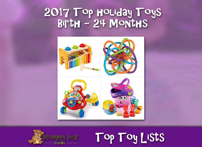 Birth through 24 Months Holiday Toys