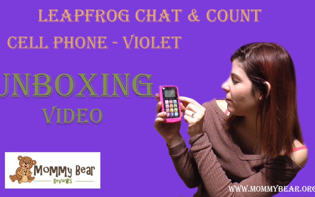 Unboxing Video of LeapFrog Chat & Count Cell Phone: Violet