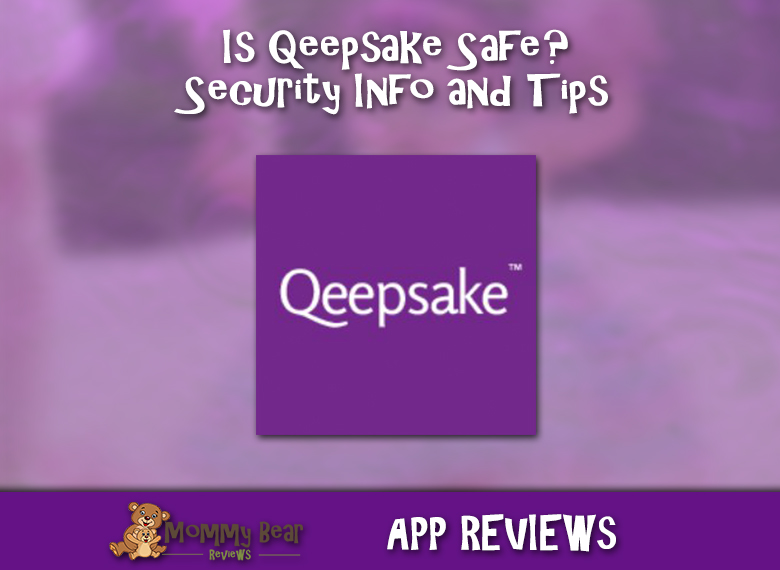 Is Qeepsake Safe