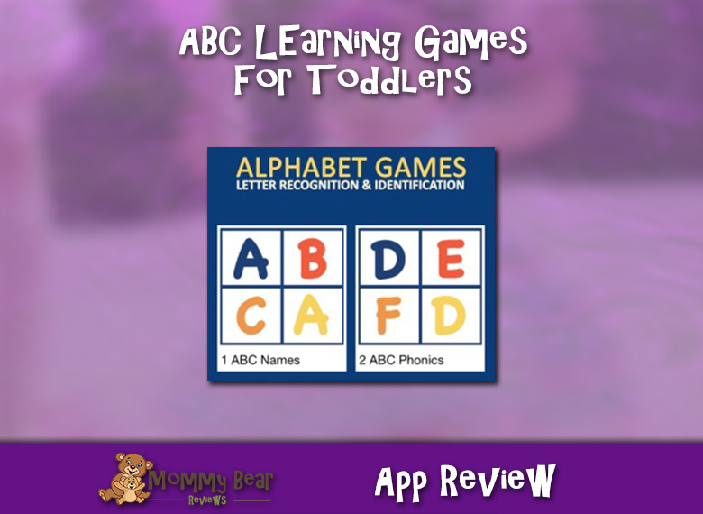 Alphabet Learning Games: A Great App For Toddlers!