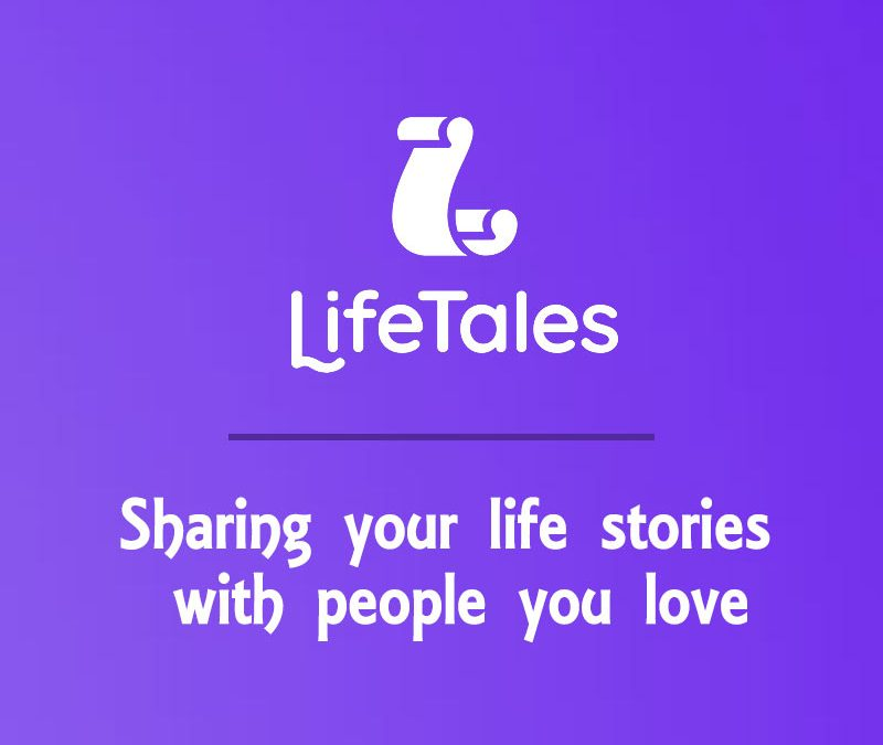 LifeTales: Share Your Stories With People You Love
