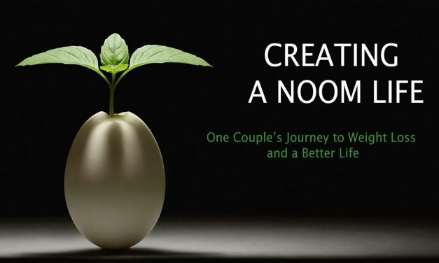 CREATING A NOOM LIFE