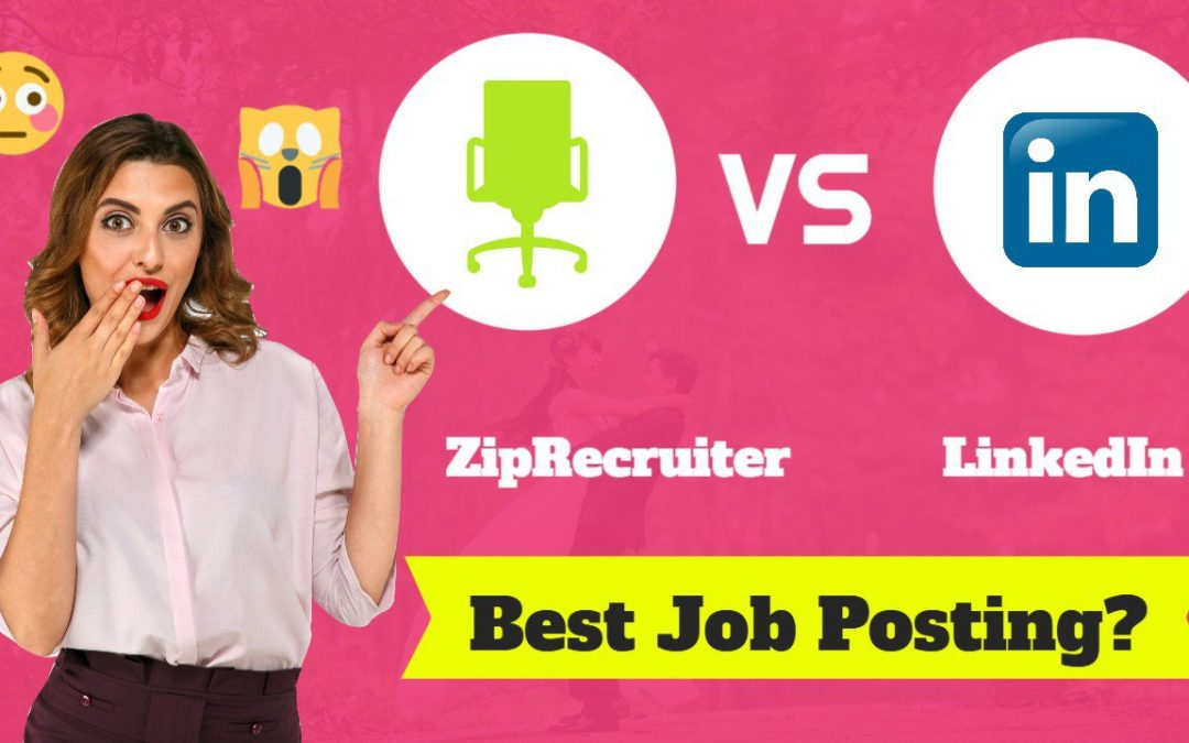 ZipRecruiter vs. LinkedIn: Where Should You Post Your Job Listings?