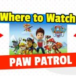 Where to Watch Paw Patrol
