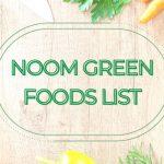 Noom Green Foods List