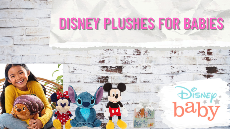 Disney Plushes for Babies