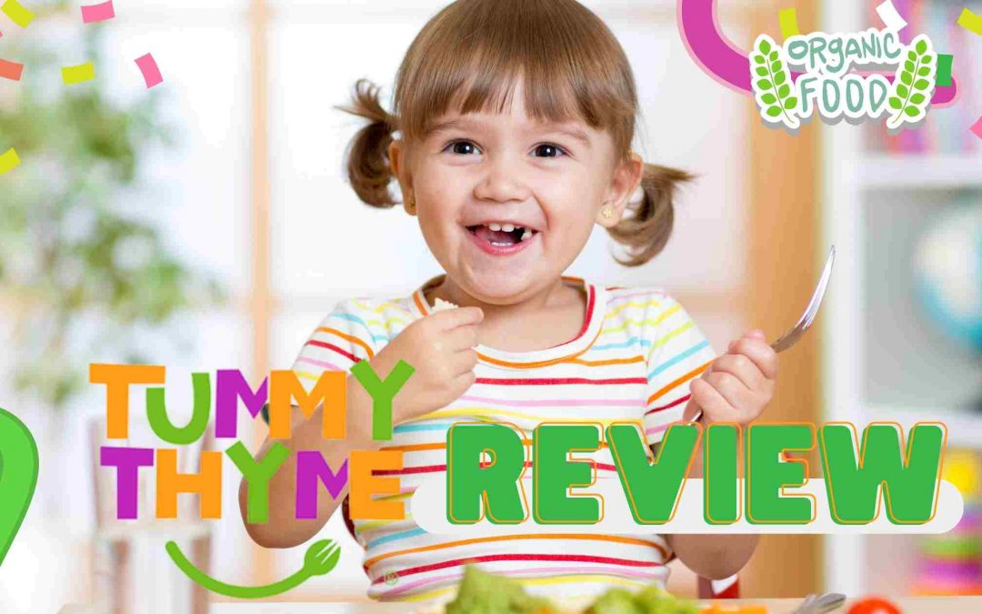 Tummy Thyme Review: Organic Food For Your Little One