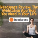Headspace Review Header