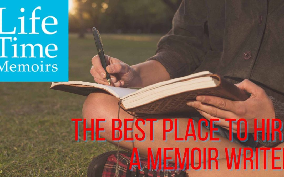 The Best Place to Hire a Memoir Writer